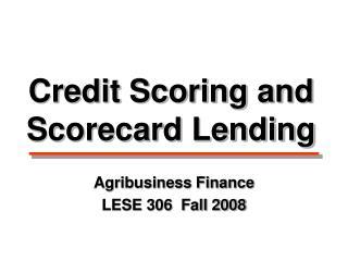 Credit Scoring and Scorecard Lending