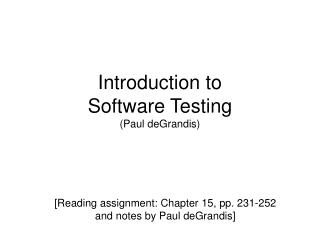 Introduction to  Software Testing (Paul deGrandis)