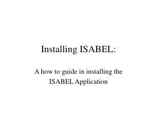 Installing ISABEL: