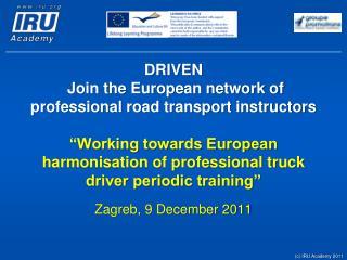 Zagreb, 9 December 2011