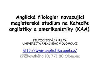 anglistika. upol.cz / Křížkovského  10, 771 80 Olomouc