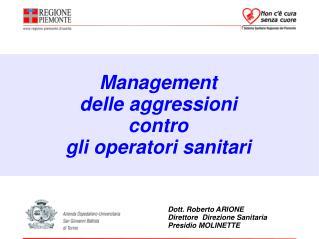 Management  delle aggressioni  contro  gli operatori sanitari
