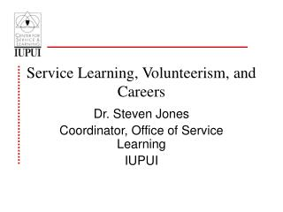 Service Learning, Volunteerism, and Careers