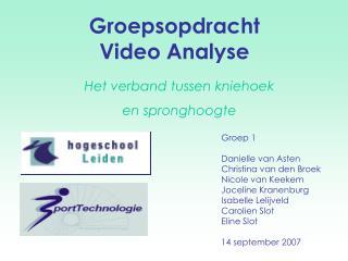 Groepsopdracht  Video Analyse