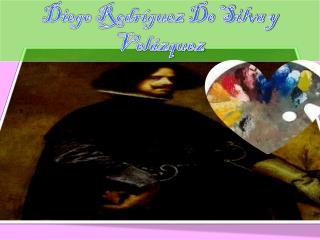 D iego Rodríguez De  S ilva y Velázquez
