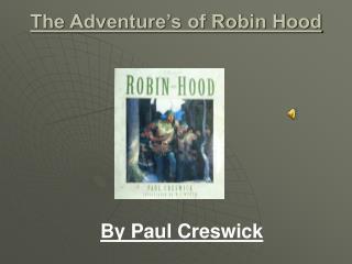 The Adventure's of Robin Hood