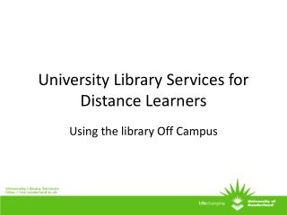 University Library Services for Distance Learners