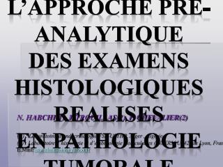 N. HABCHI(1), J.TROUILLAS(2), P. CHEVALIER(2)