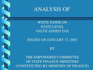WHITE PAPER ON  STATE LEVEL  VALUE ADDED TAX  ISSUED ON JANUARY 17, 2005  BY