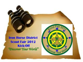 Iron Horse District Scout Fair 2012  Kick-Off