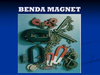 BENDA MAGNET