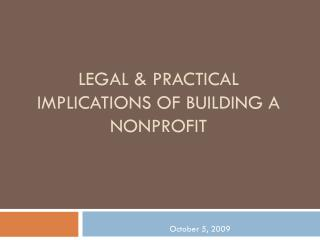 Legal & Practical Implications of Building a Nonprofit