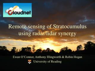 Remote sensing of Stratocumulus using radar/lidar synergy