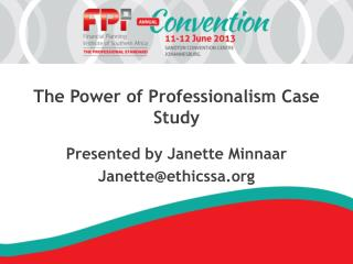 The Power of Professionalism Case Study