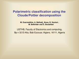 Polarimetric classification using the Cloude/Pottier decomposition