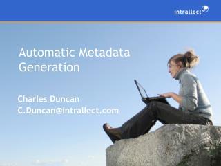 Automatic Metadata Generation