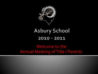 Asbury School 2010 - 2011