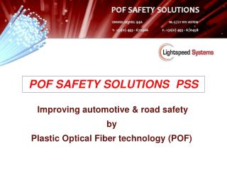 Improving automotive & road safety  by Plastic Optical Fiber technology (POF)