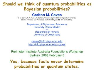 Should we think of quantum probabilities as Bayesian probabilities?