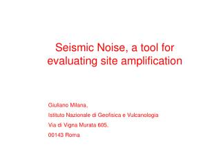 Seismic Noise, a tool for evaluating site amplification
