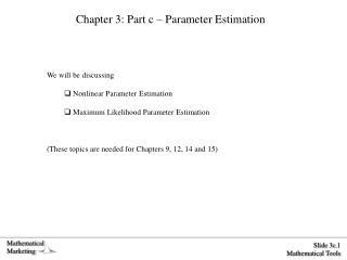 Chapter 3: Part c – Parameter Estimation
