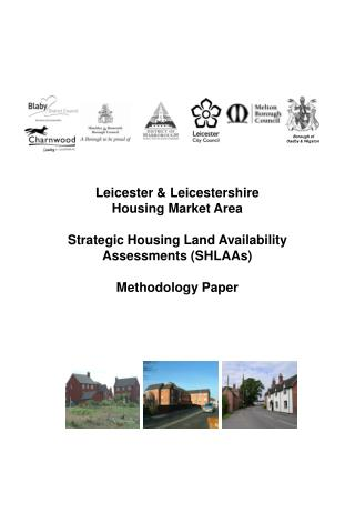 Leicester  Leicestershire  Housing Market Area   Strategic Housing Land Availability Assessments SHLAAs   Methodology Pa