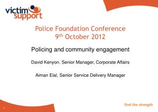 Police Foundation Conference 9 th  October 2012