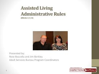 Assisted Living  Administrative Rules (Effective 1/1/14)