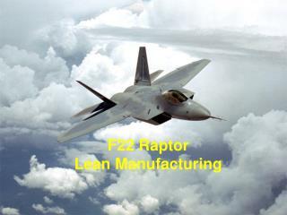 F22 Raptor Lean Manufacturing