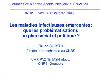 Journ�es de r�flexion Agents infectieux et Education INRP � Lyon 14-15 octobre 2006