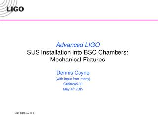 Advanced LIGO SUS Installation into BSC Chambers: Mechanical Fixtures