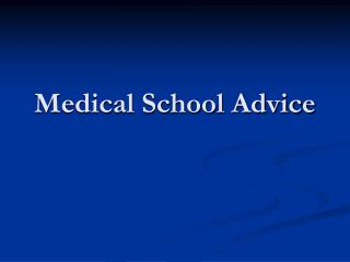 Medical School Advice