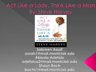 Act Like a Lady, Think Like a Man  By: Steve Harvey