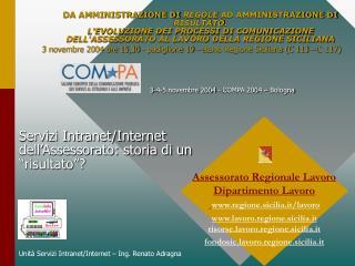 Unità Servizi Intranet/Internet – Ing. Renato Adragna