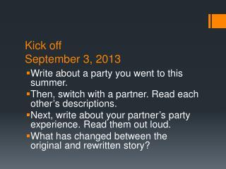 Kick off September 3, 2013