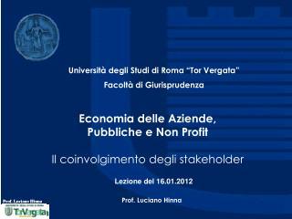 Economia delle Aziende,  Pubbliche e Non Profit Il coinvolgimento degli stakeholder