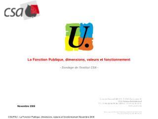 La Fonction Publique, dimensions, valeurs et fonctionnement - Sondage de l'Institut CSA -