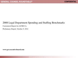 2008 Legal Department Spending and Staffing Benchmarks