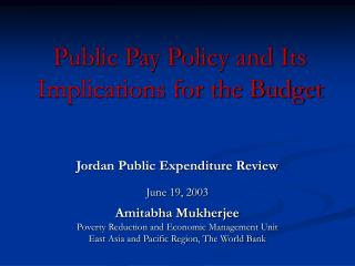 Public Pay Policy and Its Implications for the Budget