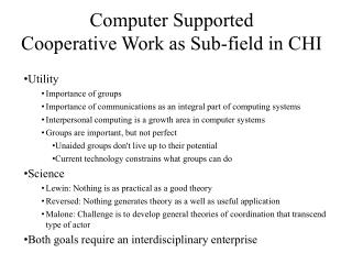 Computer Supported  Cooperative Work as Sub-field in CHI