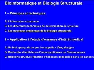 Bioinformatique et Biologie Structurale 1 – Principes et techniques