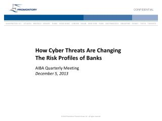 How Cyber Threats Are Changing  The Risk Profiles of Banks