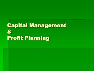Capital Management  & Profit Planning