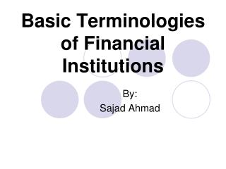 Basic Terminologies of Financial Institutions