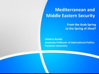 Mediterranean and Middle Eastern Security