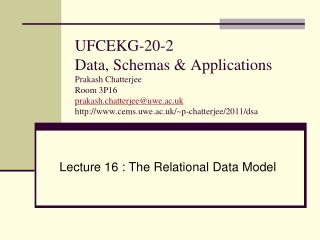 Lecture 16 : The Relational Data Model
