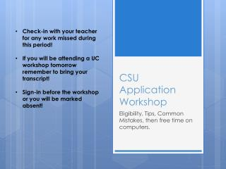 CSU Application Workshop