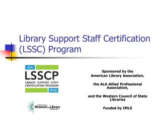 Library Support Staff Certification (LSSC) Program