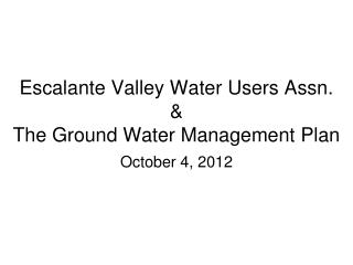 Escalante Valley Water Users Assn. & The Ground Water Management Plan