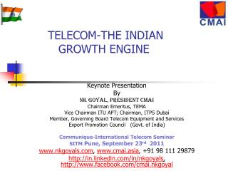 TELECOM-THE INDIAN     GROWTH ENGINE